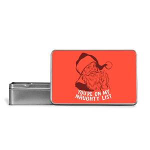 You're On My Naughty List Metal Storage Tin