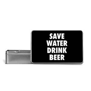 Save Water Drink Beer Metal Storage Tin