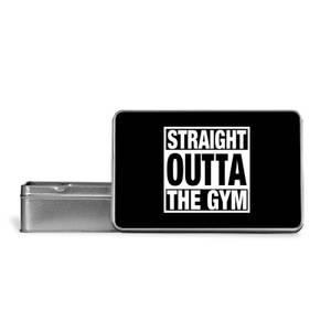 Straight Outta The Gym Metal Storage Tin