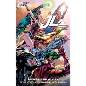 DC Comics: Justice League of America - Power & Glory Graphic Novel (Hardback)