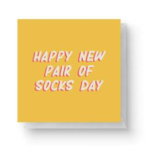 Happy New Pair Of Socks Day Square Greetings Card (14.8cm x 14.8cm)