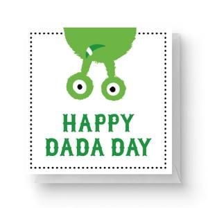 Happy Dada Day Square Greetings Card (14.8cm x 14.8cm)