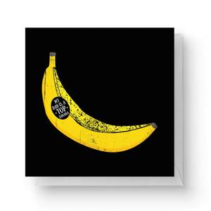 My Dad Is A Top Banana Square Greetings Card (14.8cm x 14.8cm)