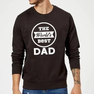 The World's Best Dad Sweatshirt - Black