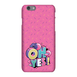 Oh Yes! Phone Case for iPhone and Android