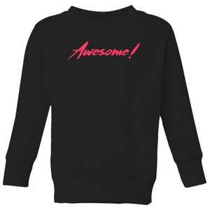 Awesome! Kids' Sweatshirt - Black