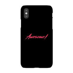 Awesome! Phone Case for iPhone and Android