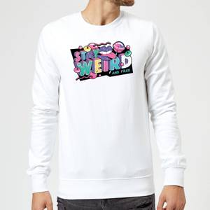 Stay Weird Sweatshirt - White