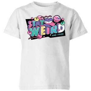 Stay Weird Kids' T-Shirt - White
