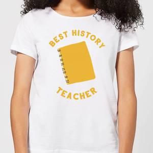 Best History Teacher Women's T-Shirt - White