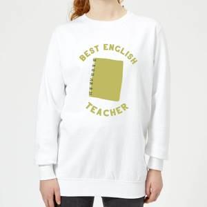 Best English Teacher Women's Sweatshirt - White