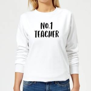 No.1 Teacher Women's Sweatshirt - White