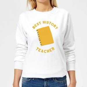Best History Teacher Women's Sweatshirt - White