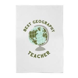 Best Geography Teacher Cotton Tea Towel