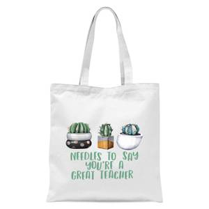Needles To Say You're A Great Teacher Tote Bag - White