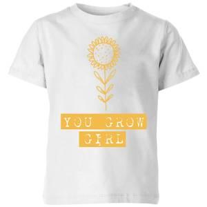 You Grow Girl Kids' T-Shirt - White