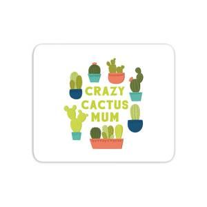 Crazy Cactus Mum Mouse Mat