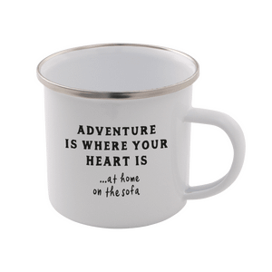 Adventure Is Where Your Heart Is... At Home On The Sofa Enamel Mug – White