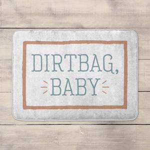 Dirtbag, Baby Bath Mat