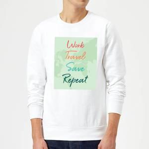 Work Travel Save Repeat Background Sweatshirt - White