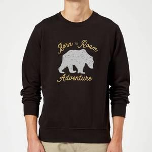 Adventure Born To Roam Sweatshirt - Black