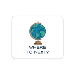 Globe Where To Next? Mouse Mat