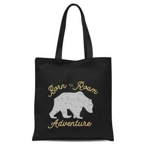 Adventure Born To Roam Tote Bag - Black