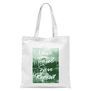 Work Travel Save Repeat Forest Photo Tote Bag - White