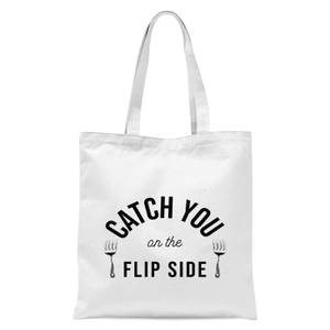 Cooking Catch You On The Flip Side Tote Bag