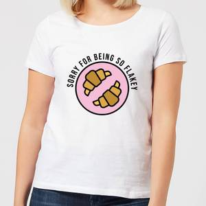 Cooking Sorry For Being So Flakey Women's T-Shirt