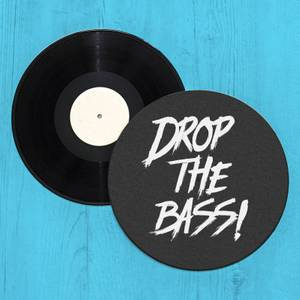 Drop The Bass Record Player Slip Mat