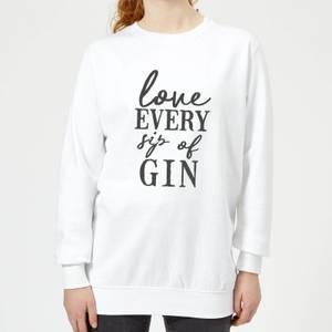 Love Every Sip Of Gin Women's Sweatshirt - White