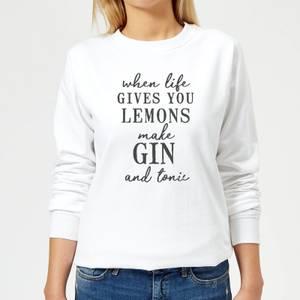 When Life Gives You Lemons Make Gin And Tonic Women's Sweatshirt - White