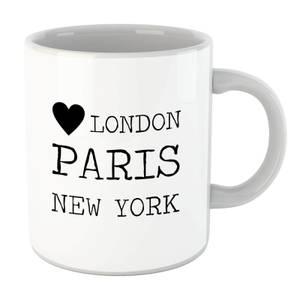 Love Heart London Paris New York Mug
