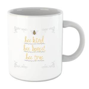 Bee Kind Bee Honest Bee True Border Mug