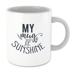 My Mug Of Sunshine Mug