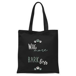 Wag More Bark Less Tote Bag - Black