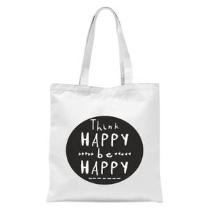 Think Happy Be Happy Circle Tote Bag - White