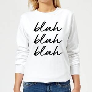 Blah Blah Blah Women's Sweatshirt - White