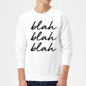 Blah Blah Blah Sweatshirt - White