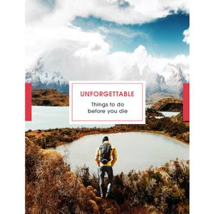 Unforgettable Things to do Before you Die - Hardback