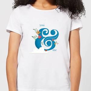 You & Me Women's T-Shirt - White